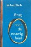 Bach, Richard - Brug naar de eeuwigheid