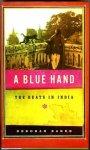 Baker, Deborah - A Blue Hand The Beats in India
