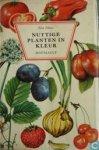 Hvass, Else - Nuttige  planten in kleur, flora met vnl. wilde planten en hun huis tuin en keukengebruiken