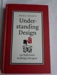 Dorst, Kees - Understanding Design / 150 reflections on being a designer