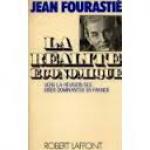 Fourastié, Jean - LA RÉALITÉ ÉCONOMIQUE vers la révision des idées dominantes en France