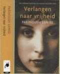 Saniee, Parinoush Vertaald uit het Engels door Iris Bol en Marcel Rouwe - Verlangen naar Vrijheid