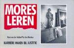 Blanken, Piet den - Mores leren. Carriere maken bij Justitie. Fotoboek.