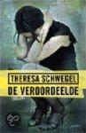 Schwegel, T. - De veroordeelde