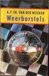 Heijden, A.F.T. van der  Prijswinnaar van de P.C. Hooft-prijs  Omslagontwerp Toni Mulder - Weerborstels