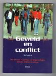 Soeters, S. - Geweld en conflict / het ontstaan en verloop van burgeroorlogen, etnische strijd en terrorisme