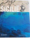 BURGERSDIJK, Diederik e.a. - Sicilië en de zee