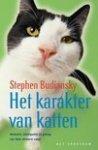 Budiansky, S. - Het karakter van katten / herkomst, intelligentie en gedrag van Felis silvestris catus