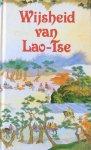 Weigand, Jorg (verzameld door) - Wijsheid van Lao-Tse; een keuze uit de Tao Tse Tsjing