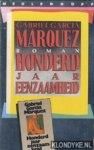 Marquez, Gabriel Garcia - Gabriel Garcia Marquez ;Honderd jaar eenzaamheid