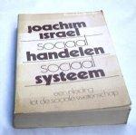 Joachim Israel (Vert.) Brummelhuis - SOCIAAL HANDELEN EN SOCIAAL SYSTEEM   een inleiding tot de sociale wetenschap