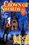 Jordan, Robert - A Crown of Swords / Book Seven of 'the Wheel of Time'