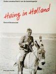 Groeneveld, Gerard. - Heinz in Holland. Duitse amateurfoto's van de bezettingstijd.