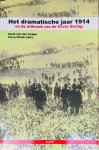 Linden, Henk van der.   Pierik, Perry. - Het dramatische jaar 1914 en de uitbraak van de Grote Oorlog.