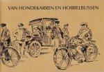 - Van Hondekarren en Hobbelbussen - Hardinxveld-Giessendam, Giesenburg en Schelluinen