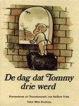 Fritta, Bedrich & Bouhuys, Mies (tekst) - De dag dat Tommy drie werd. Prentenboek uit Theresienstadt.