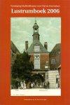 Smit, dr. E. (eindred.) (ds1223) - Lustrumboek 2006 Vereniging Oudheidkamer voor Tiel en Omstreken / druk 1
