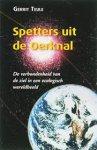 Teule, Gerrit - Spetters uit de Oerknal. De verbondenheid van de ziel in een ecologisch wereldbeeld