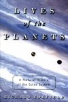 Corfield, Richard - Lives of the Planets / A Natural History of the Solar System