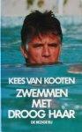 Kooten, Kees van - Een  lang verhaal kort-Zwemmen met droog haar
