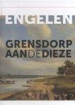 Geerts, Bertie / Gruben, Rob (eindredactie) - Engelen - Grensdorp aan de Dieze