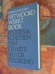 Dr. W.H. Velema - Het woord werkt door - studies & schetsen ten dienste van de prediking