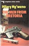 Ng'weno, Hilary - The men from Pretoria