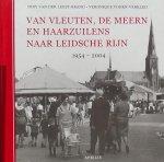 Leest-Brand, Diny van der. / Voorn-Verkleij, Veronique - Van Vleuten, De Meern en Haarzuilens naar Leidsche Rijn, 1954 - 2004