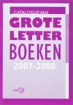redactie - Catalogus van groteletterboeken 2007-2008