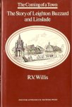Willis, R.V. - The Coming of a Town - The Story of Leighton Buzzard and Linslade