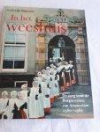 Wagenaar, Lodewijk - In het Weeshuis / de zorg voor de Burgerwezen van Amsterdam 1580-1960
