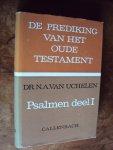 Uchelen, dr. N.A. van - Psalmen deel I (De prediking van het Oude Testament)