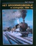 Huurman, C. Ing. - Het spoorwegbedrijf in oorlogstijd 1939 - 1945