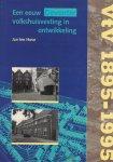 Hove, Jan ten - Een eeuw Deventer volkshuisvesting in ontwikkeling