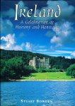 Bowden, Stuart - Ireland, A Celebration of History and Heritage