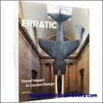 R. Klanten, F. Schulze - Erratic, Visual Impact in Current Design