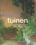 Squire, David - Kleine Tuinen - Inrichting en Beplanting voor de perfecte Kleine Tuin - Als nieuw