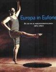 Werner Adriaenssens, Hilde Pauwels, Antonella Baldini - Europa in euforie de tijd van de Wereldtentoonstellingen, 1851-1913