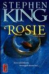 King, Stephen - Rosie (cjs) Stephen King (NL-talig pocket) 9024544025 iets krom gelezen boekje, maar verder in prachtstaat.