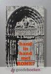 Hegger, H.J. - Hand in hand met Rome?
