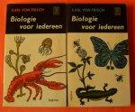 Frisch Karl von - Biologie voor iedereen  ( twee delen)