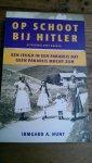 Hunt, Irmgard A. - Op schoot bij Hitler / een jeugd in een paradijs dat geen paradijs mocht zijn