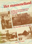 Bollen, H; Jansen, H. - Het manneneiland, kroniek van de gebeurtenissen in de Over-Betuwe van september 1944 tot juni1945