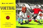 - VOETBAL (Ken Uw Sport) - Jaap van der Lek - uitgeverij Duwaer