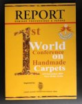 redactie - Report Seminar Proceedings & Papers - 1st World Conference on Handmade Carpets 4-5 november 2003 New Delhi, India