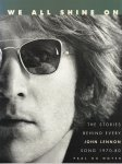 Du Noyer, Paul - We All Shine On. The Stories Behind Every John Lennon Song 1970-1980