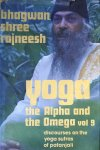 Bhagwan Shree Rajneesh (Osho) - YOGA. The Alpha and the Omega. Volume 9. Discourses on the yoga sutras of patanjali.