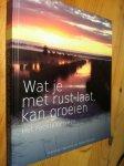 Feenstra, Herman & Harke Kuipers - Wat je met rust laat, kan groeien: Het Fochteloërveen