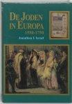 Jonathan I. Israels - De joden in Europa, 1550-1750