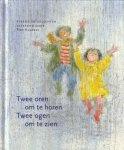 Lieke Van Duin, Truusje Vrooland-Löb, Stichting voor de Collectieve Propaganda van het Nederlandse Boek - Twee oren om te horen, twee ogen om te zien